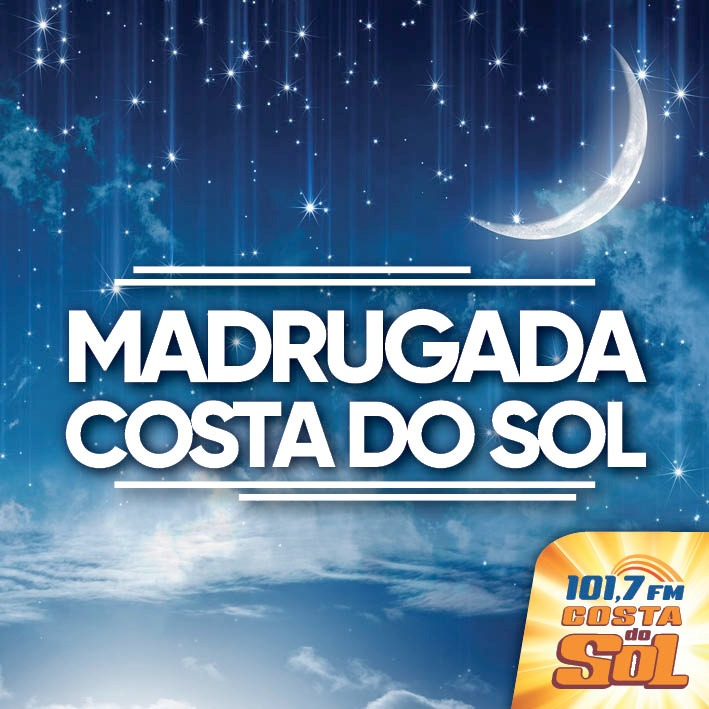 MADRUGADA COSTA DO SOL FM