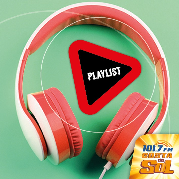 PLAYLIST COSTA DO SOL FM